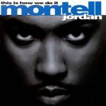 basgann-this-is-how-we-do-it-montell-jordan