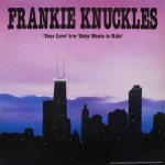 basgann-frankie-knuckles-your-love
